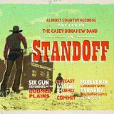 StandOff Lyrics Casey Donahew Band