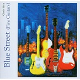 Blue Street (Five Guitars) Lyrics Chris Rea
