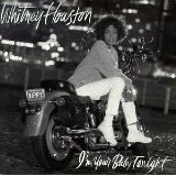 I'm Your Baby Tonight Lyrics Houston Whitney