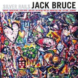 Silver Rails Lyrics Jack Bruce