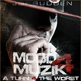 Mood Muzik 4: A Turn 4 The Worst (Mixtape) Lyrics Joe Budden