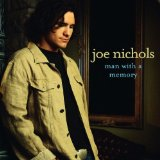 Man with a Memory Lyrics Joe Nichols