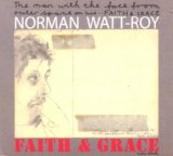Faith & Grace Lyrics Norman Watt-Roy
