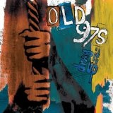 Drag it up Lyrics Old 97s
