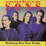 Nothing But The Truth Lyrics Southern Sons