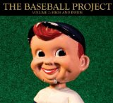 Volume 2: High And Inside Lyrics The Baseball Project