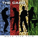 Move Like This Lyrics The Cars