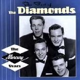Best Of-Mercury Years Lyrics The Diamonds