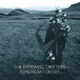 Tomorrow Forever Lyrics The Farewell Drifters