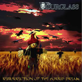 Resurrection Of The Horrid Dream Lyrics The Hourglass