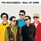 Wall Of Arms Lyrics The Maccabees