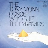Who Built The Pyramids Lyrics The Tony Monn Concept