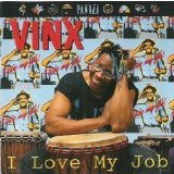 I Love My Job Lyrics Vinx