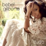 Bebel Gilberto Lyrics Bebel Gilberto