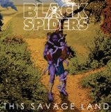 This Savage Land Lyrics Black Spiders
