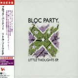 Little Thoughts Lyrics Bloc Party