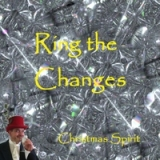 Ring the Changes Lyrics Christmas Spirit