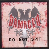 Do Not Spit Lyrics Damaged