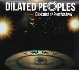 Directors of Photography Lyrics Dilated Peoples