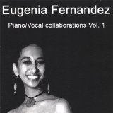 Piano / Vocal Collaborations Vol.1 Lyrics Eugenia Fernandez