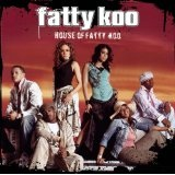 House Of Fatty Koo Lyrics Fatty Koo