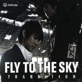 Transition Lyrics Fly To The Sky