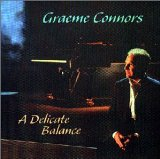Delicate Balance Lyrics Graeme Connors