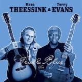 True & Blue Lyrics Hans Theessink & Terry Evans