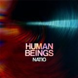 Natio Lyrics Human Beings