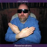 Reverberations Lyrics Joe Cahill
