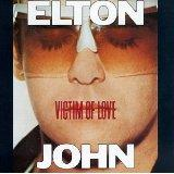 Victim Of Love Lyrics John Elton