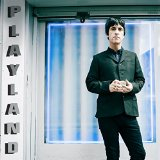 Playland Lyrics Johnny Marr