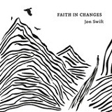 Faith in Changes Lyrics Jon Swift
