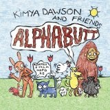Alphabutt Lyrics Kimya Dawson