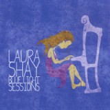 Blue Light Sessions Lyrics Laura Shay