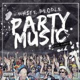 WHITE PEOPLE PARTY MUSIC Lyrics Nick Cannon