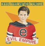 Evil Empire Lyrics Rage Against The Machine