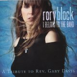 I Belong to the Band: A Tribute to Rev. Gary Davis Lyrics Rory Block