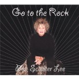 Go to the Rock Lyrics Scooter Lee