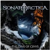 The Days Of Grays Lyrics Sonata Arctica