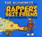 Rapper's Best Friend 3: An Instrumental Series Lyrics The Alchemist
