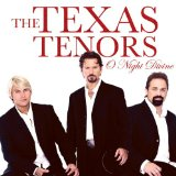 O Night Divine Lyrics The Texas Tenors