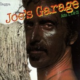 Joes Garage Lyrics Zappa Frank