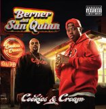 Cookies And Cream Lyrics Berner And San Quinn