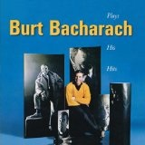 Plays The Burt Bacharach Hits Lyrics Burt Bacharach