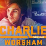 Rubberband Lyrics Charlie Worsham