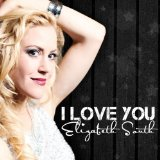 I Love You Lyrics Elizabeth South