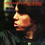 Move It On Over Lyrics George Thorogood And The Destroyers