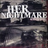 No Heaven No Hell Lyrics Her Nightmare