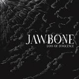 Loss of Innocence (EP) Lyrics Jawbone